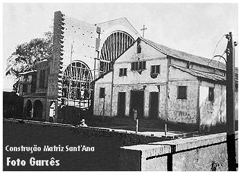Construção da Nova Matriz de Sant'Ana - Anápolis