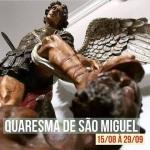 Quaresma_sao_Miguel_arcanjo_15-08