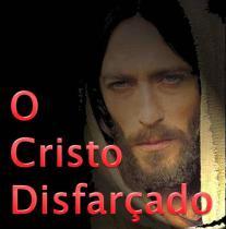 O Cristo Disfarçado