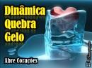 Quebra_gelo_dinamica