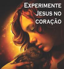 Experimente_Jesus_no_Coracao