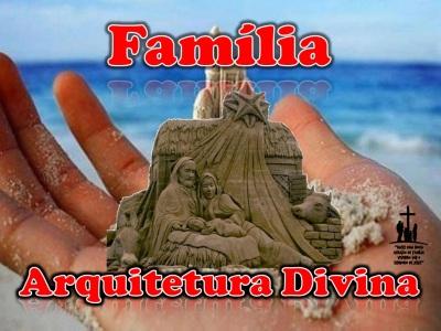 Familia_Arquitetura_Divina
