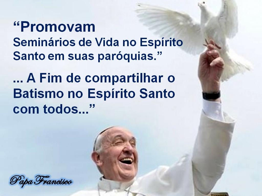 papa-francisco-promover_seminario_de_vida_no_Espirito_Santo_nas_Paroquias