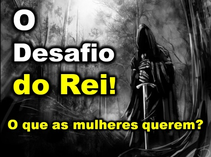 O_desafio_do_Rei