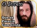 O_jovem_que_se_parecia_com_Cristo