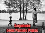 Seguindo_seus_passos_papai_2